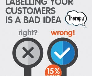 Love your customers? – then put a label on them!
